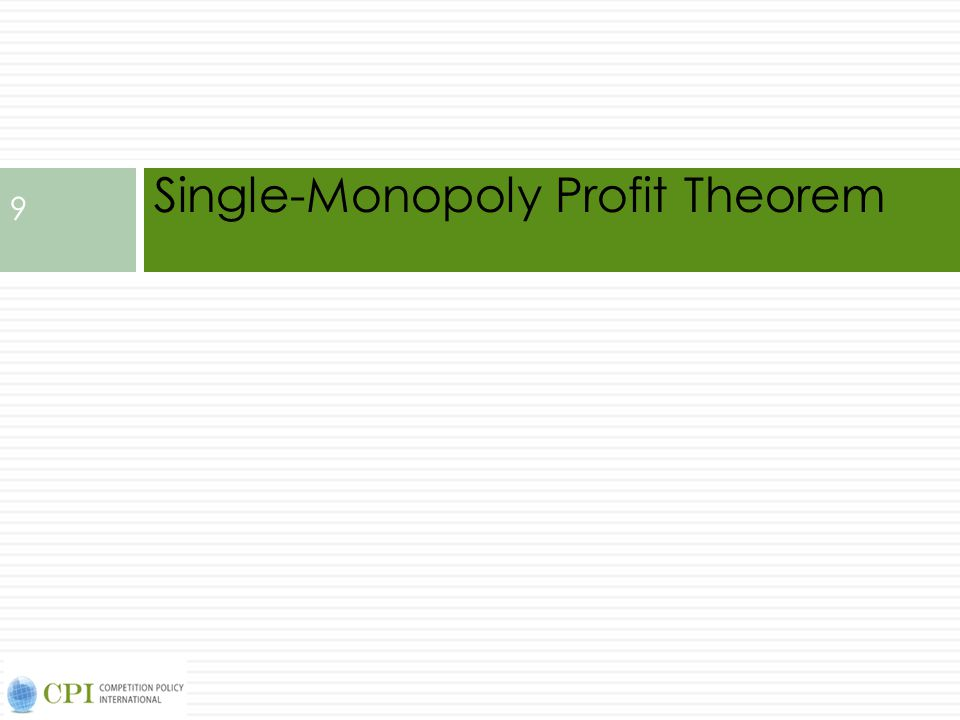 Single-Monopoly Profit Theorem
