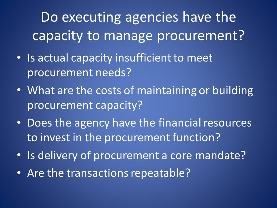 Do executing agencies have the capacity to manage procurement