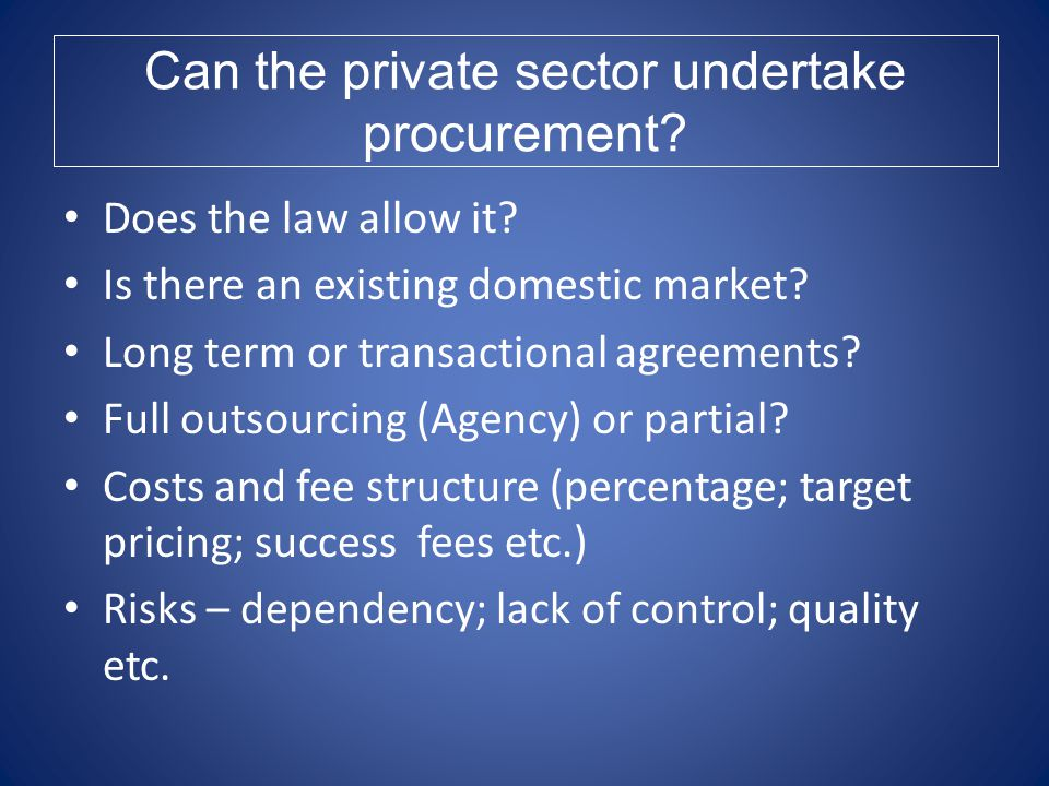 Can the private sector undertake procurement