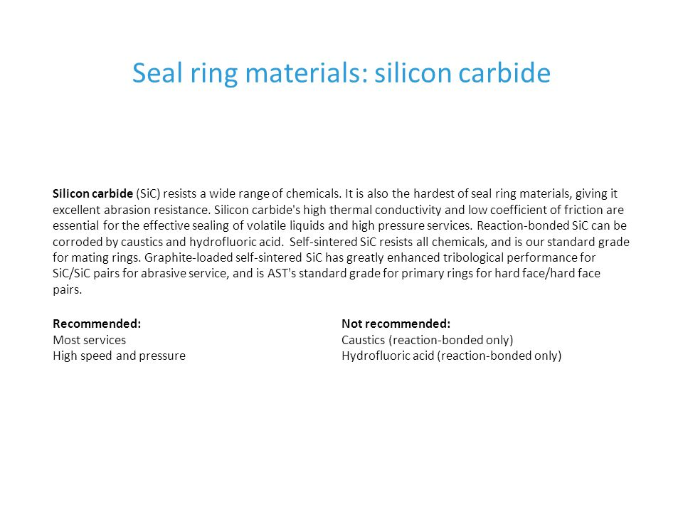 Seal ring materials: silicon carbide