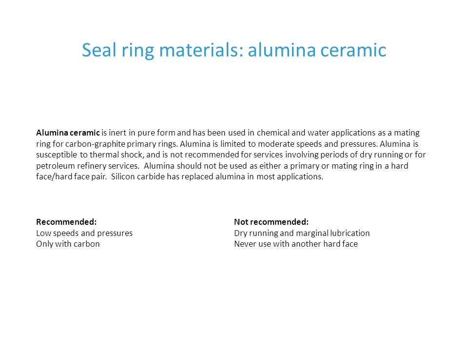 Seal ring materials: alumina ceramic