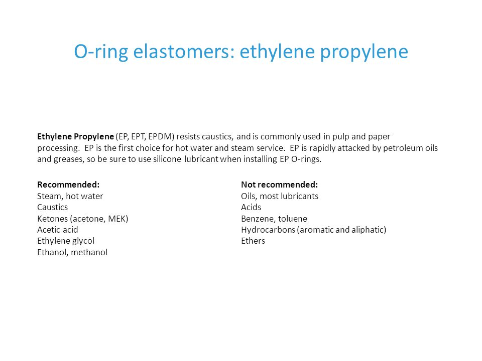 O-ring elastomers: ethylene propylene