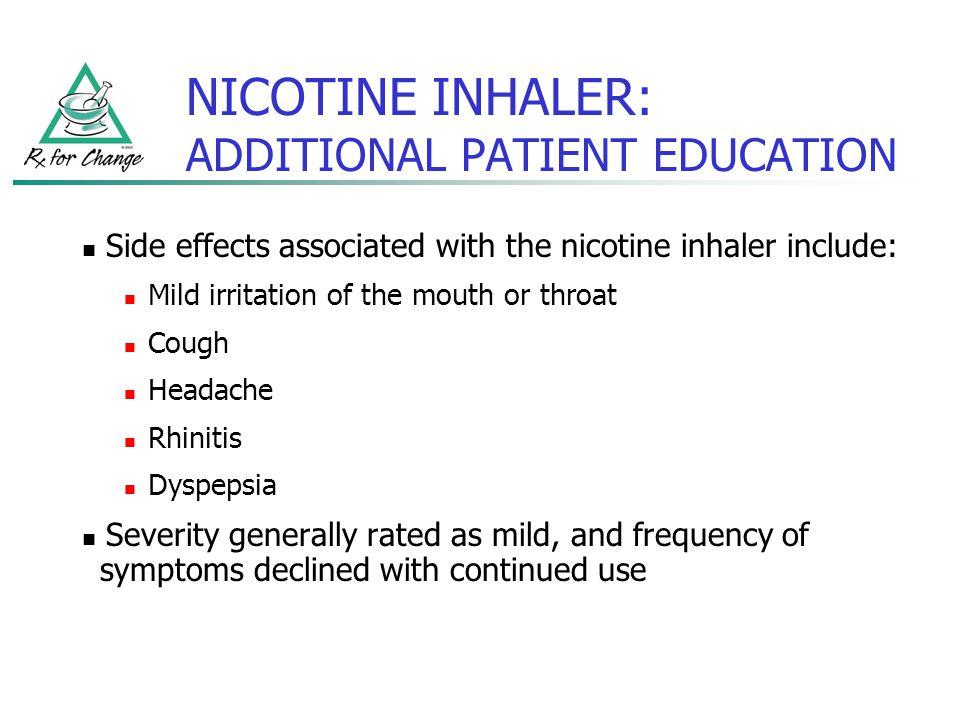 NICOTINE INHALER: ADDITIONAL PATIENT EDUCATION