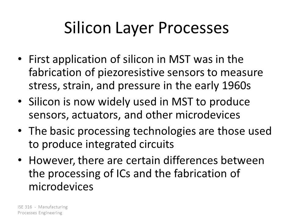 Silicon Layer Processes