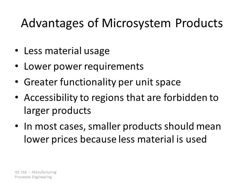 Advantages of Microsystem Products