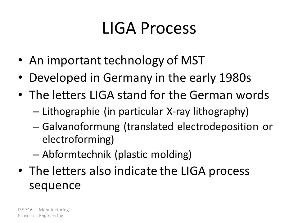 LIGA Process An important technology of MST