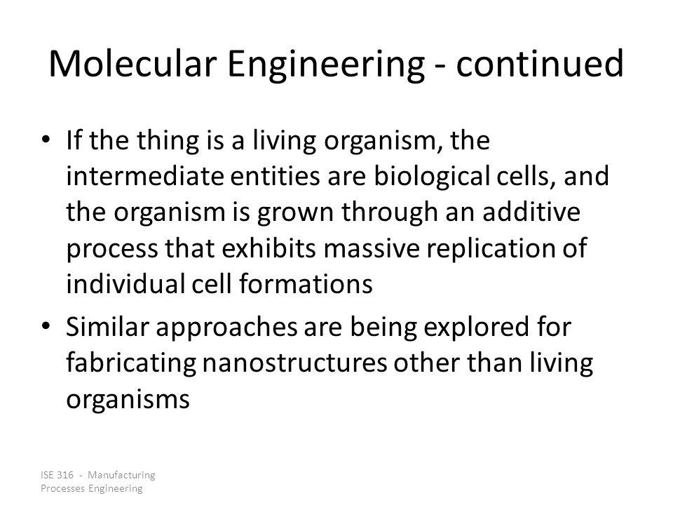 Molecular Engineering - continued
