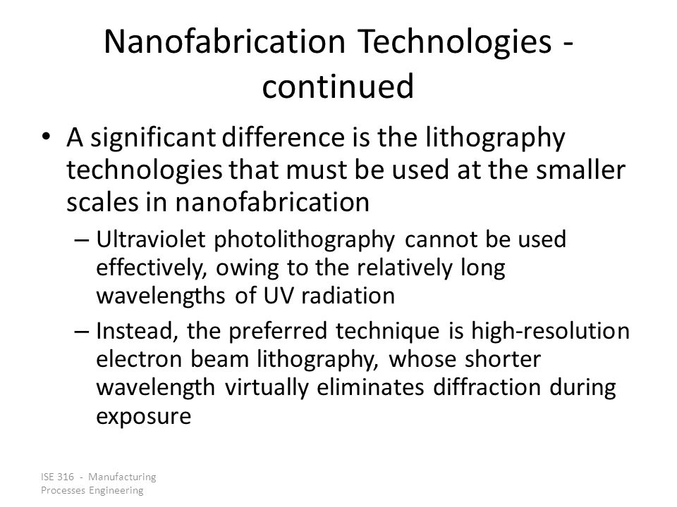 Nanofabrication Technologies - continued