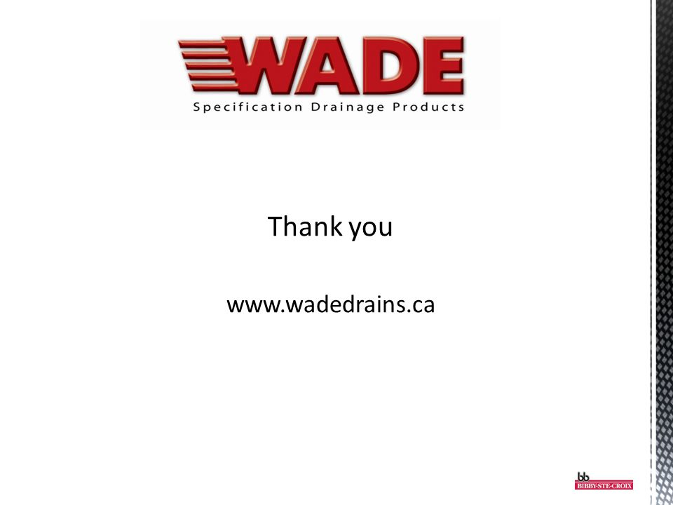 Thank you www.wadedrains.ca