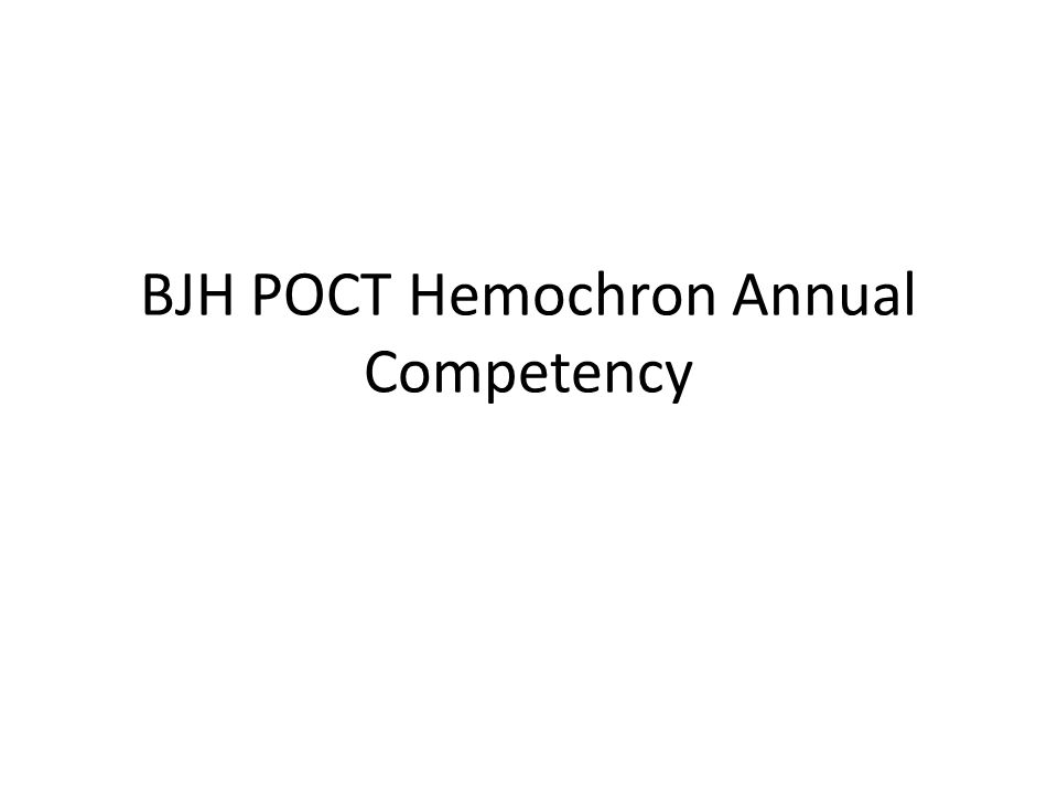 BJH POCT Hemochron Annual Competency