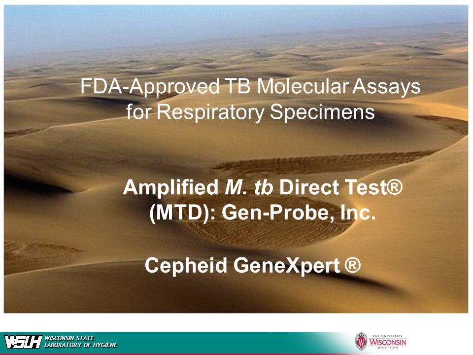 FDA-Cleared Molecular TB Tests