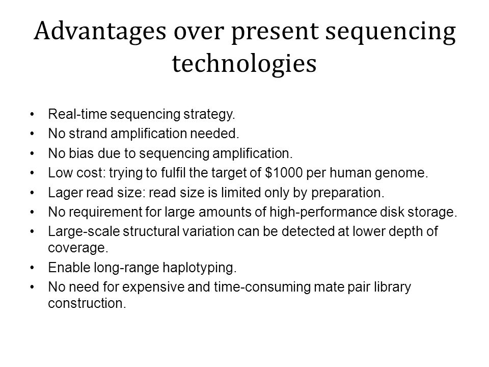 Advantages over present sequencing technologies