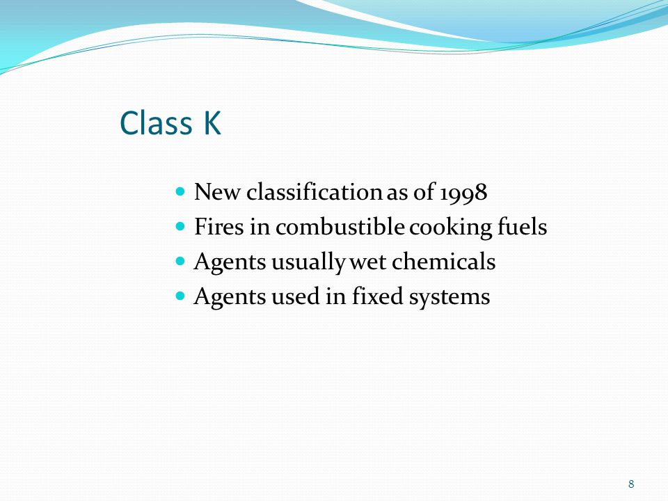 Class K New classification as of 1998