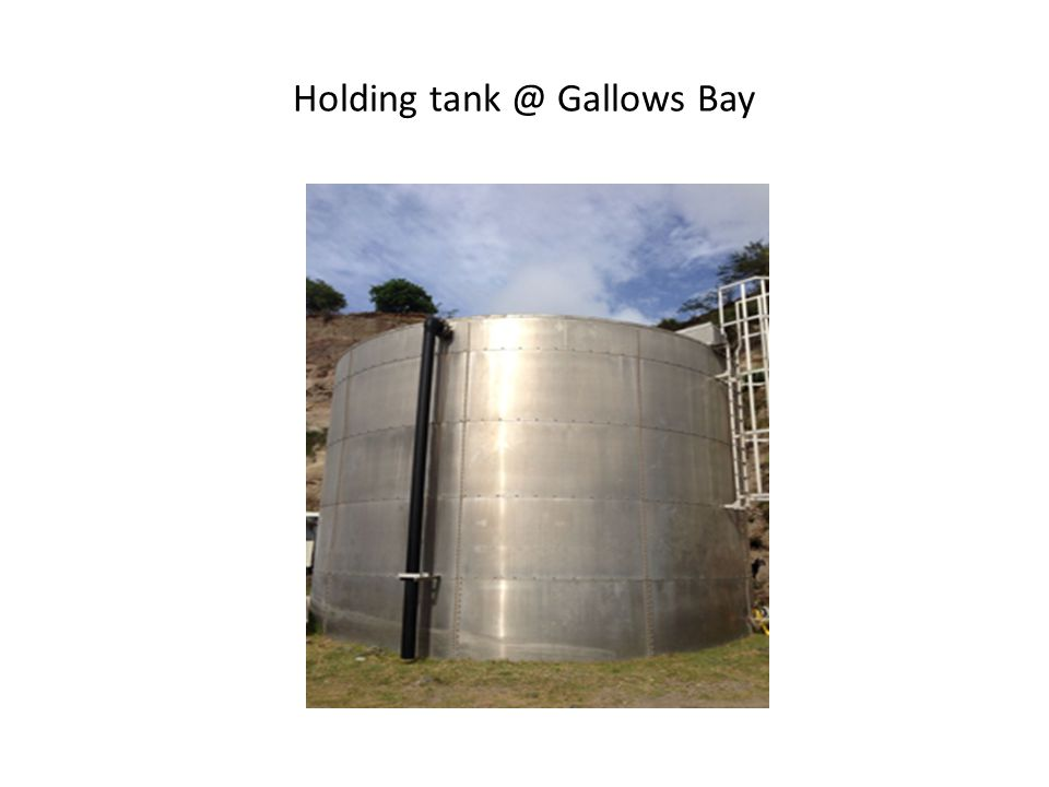 Holding tank @ Gallows Bay