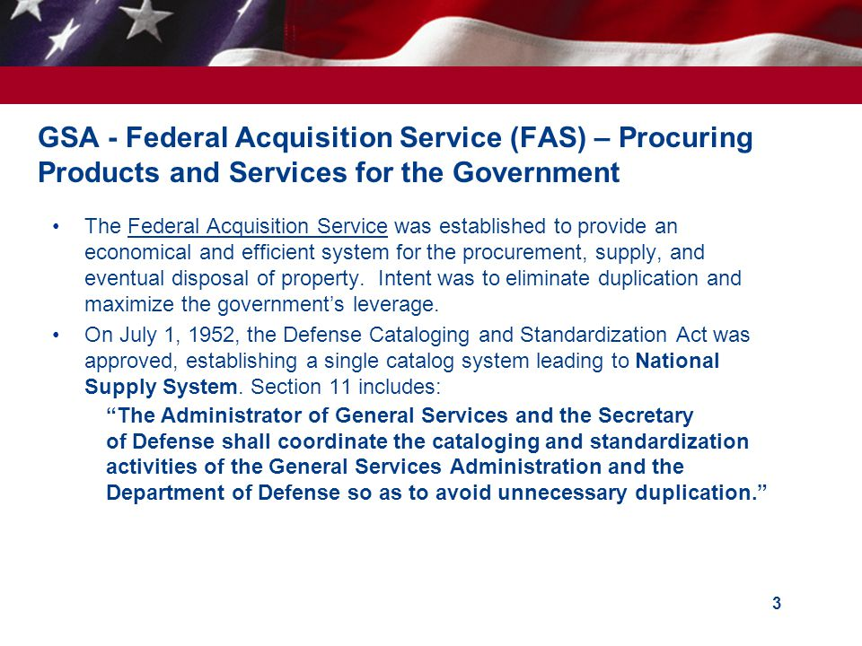 GSA - Federal Acquisition Service (FAS) – Procuring Products and Services for the Government