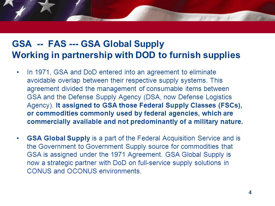 GSA -- FAS --- GSA Global Supply Working in partnership with DOD to furnish supplies