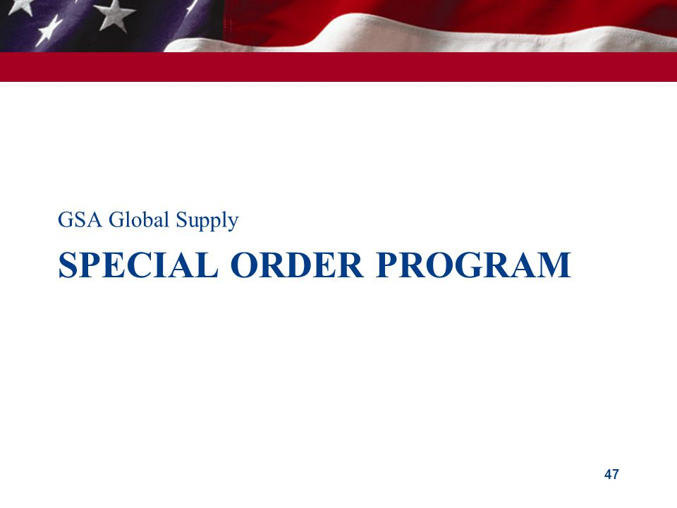 GSA Global Supply Special order program