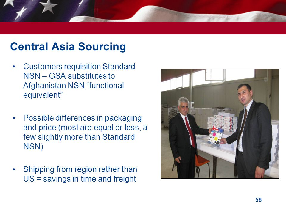 Central Asia Sourcing Customers requisition Standard NSN – GSA substitutes to Afghanistan NSN functional equivalent