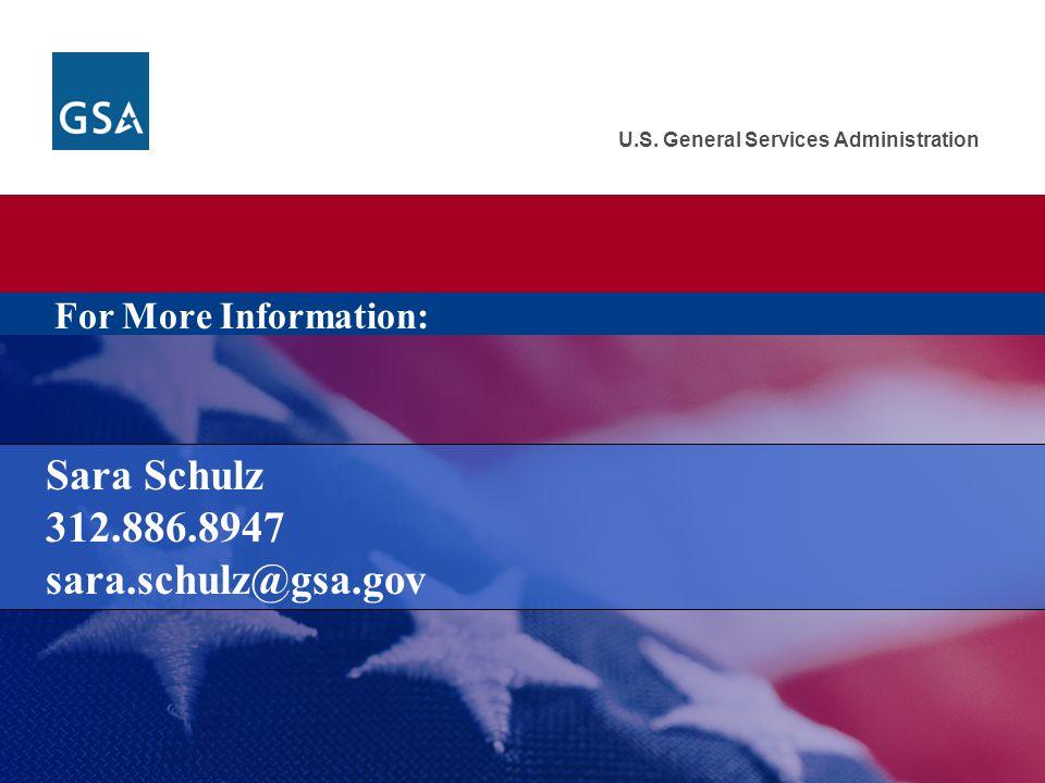 Sara Schulz 312.886.8947 sara.schulz@gsa.gov
