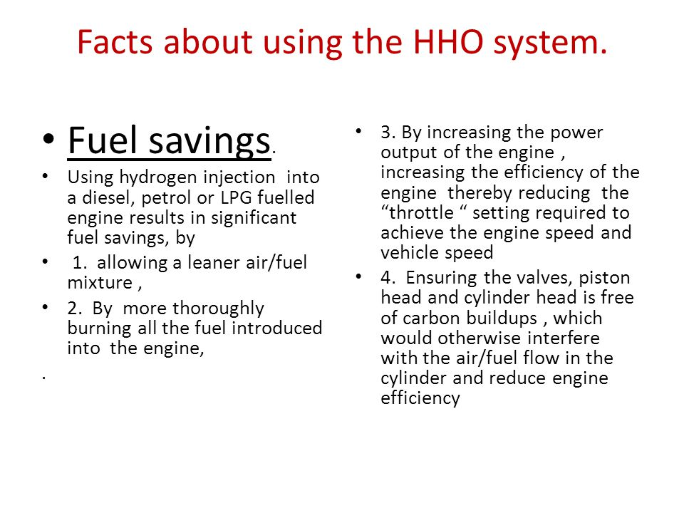Facts about using the HHO system.
