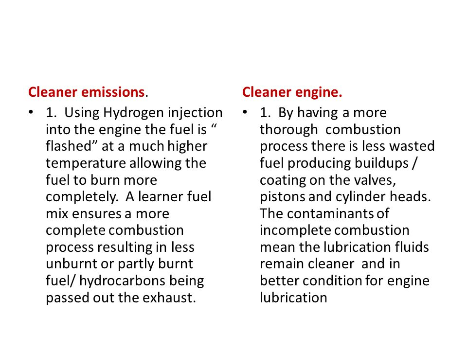 Cleaner emissions.