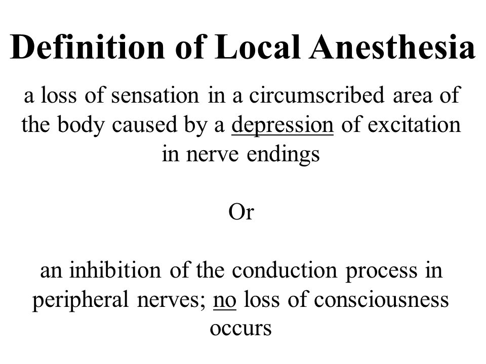 Definition of Local Anesthesia