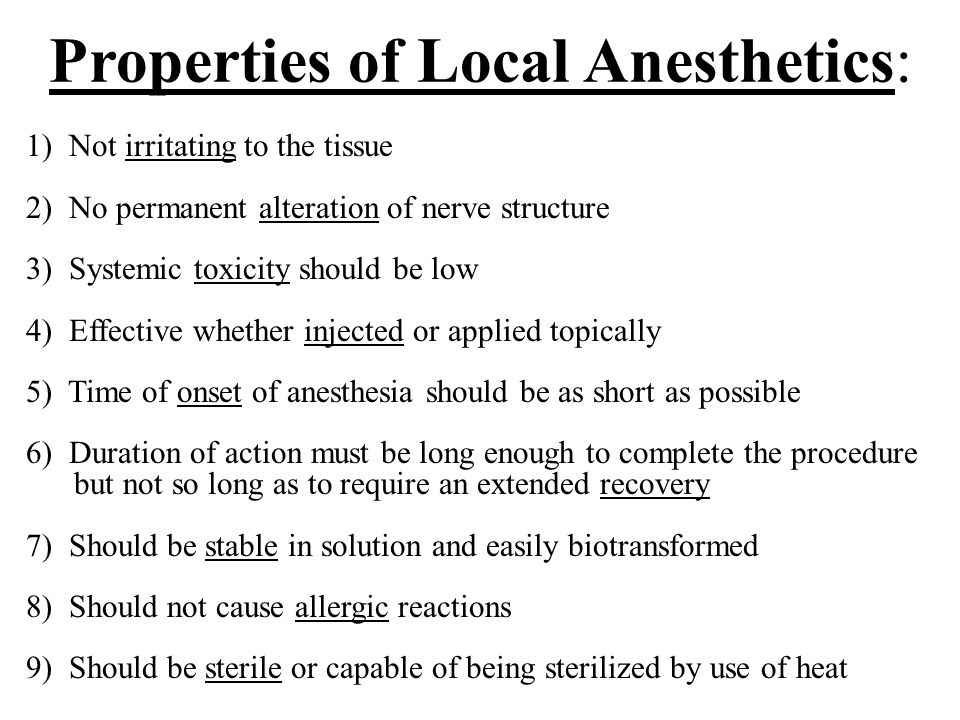 Properties of Local Anesthetics:
