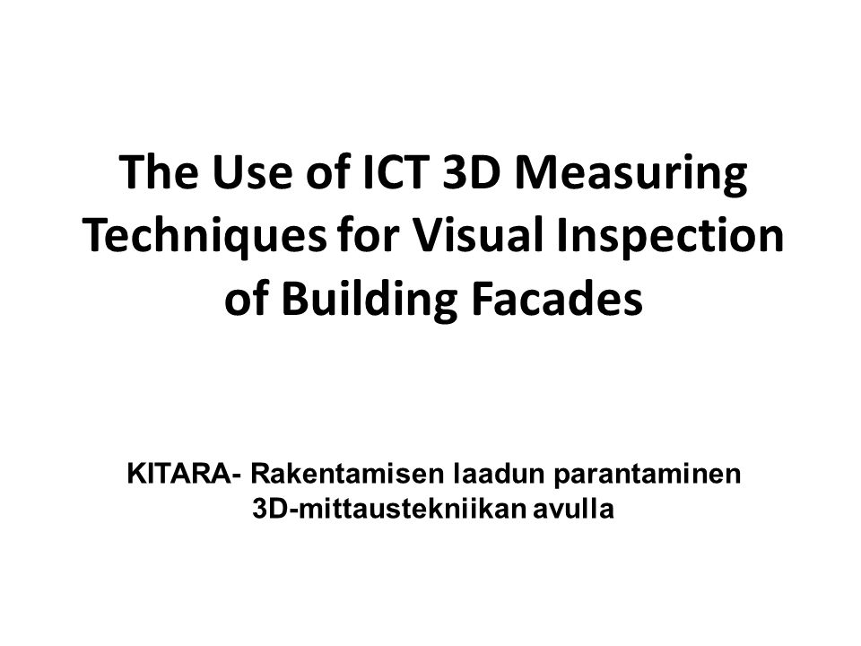 KITARA- Rakentamisen laadun parantaminen 3D-mittaustekniikan avulla