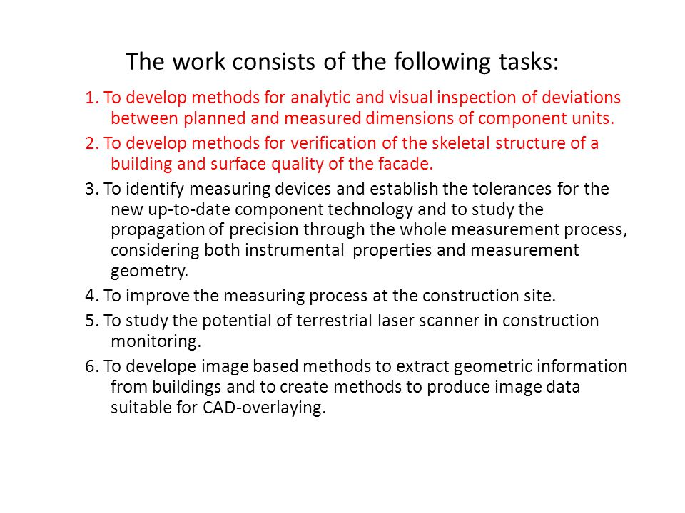 The work consists of the following tasks:
