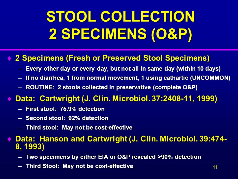 STOOL COLLECTION 2 SPECIMENS (O&P)