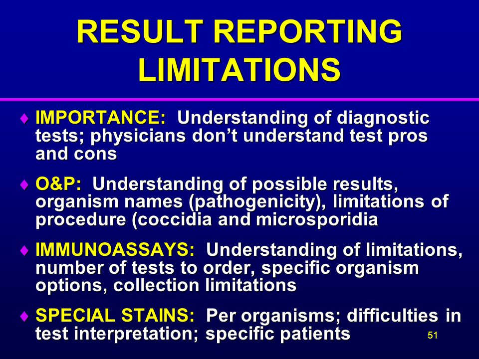 RESULT REPORTING LIMITATIONS