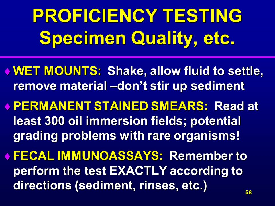 PROFICIENCY TESTING Specimen Quality, etc.