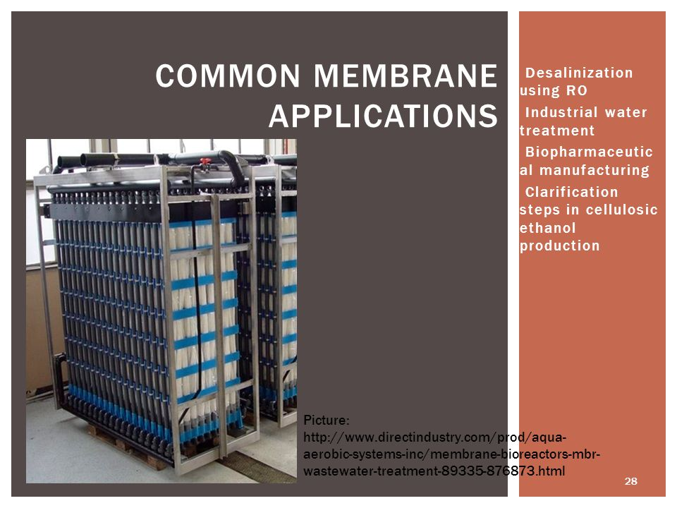 Common Membrane Applications
