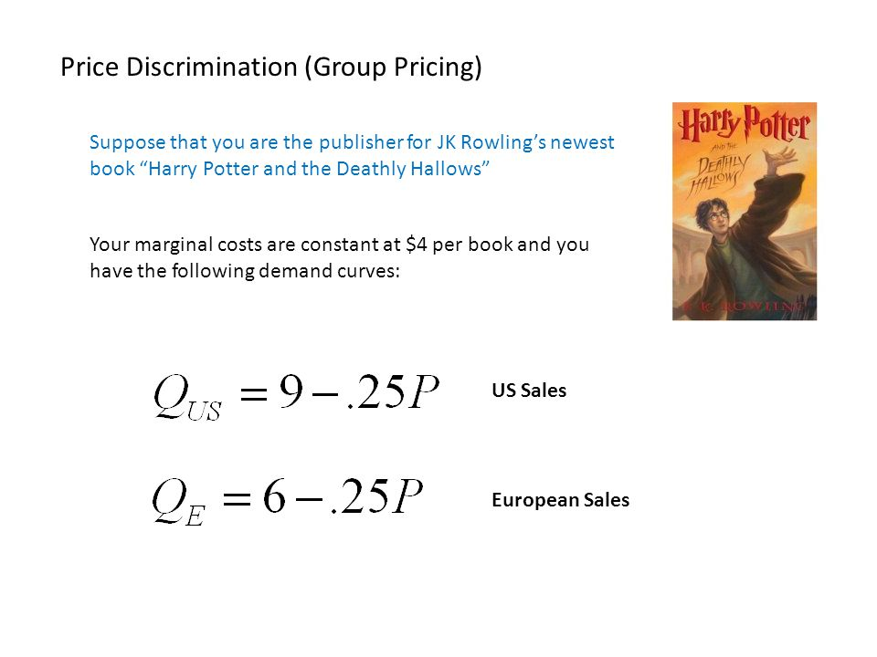 Price Discrimination (Group Pricing)