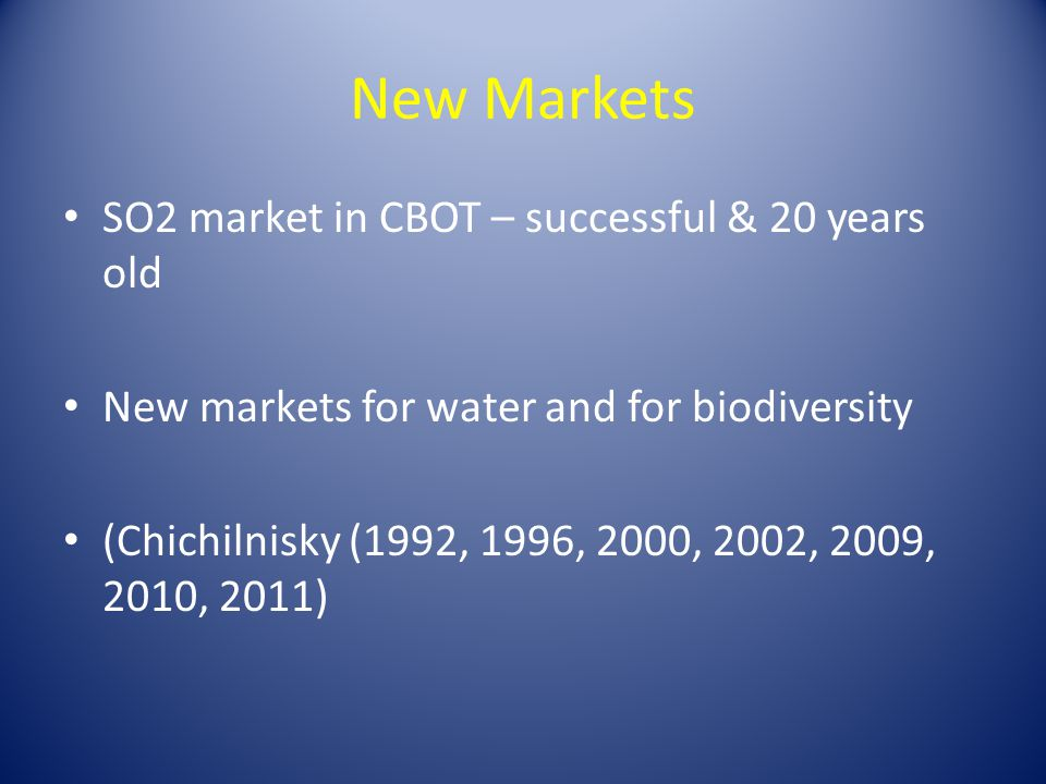 New Markets SO2 market in CBOT – successful & 20 years old