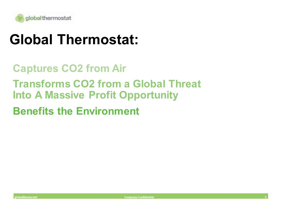 Global Thermostat: Captures CO2 from Air
