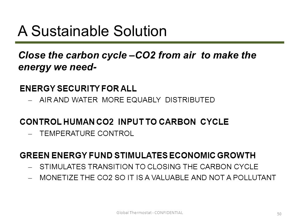 A Sustainable Solution