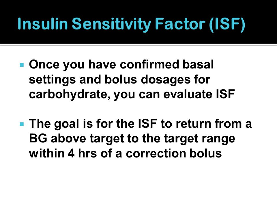 Insulin Sensitivity Factor (ISF)