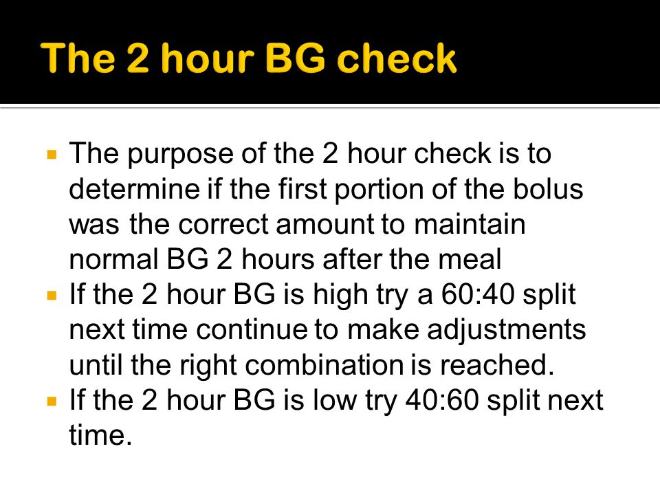 The 2 hour BG check