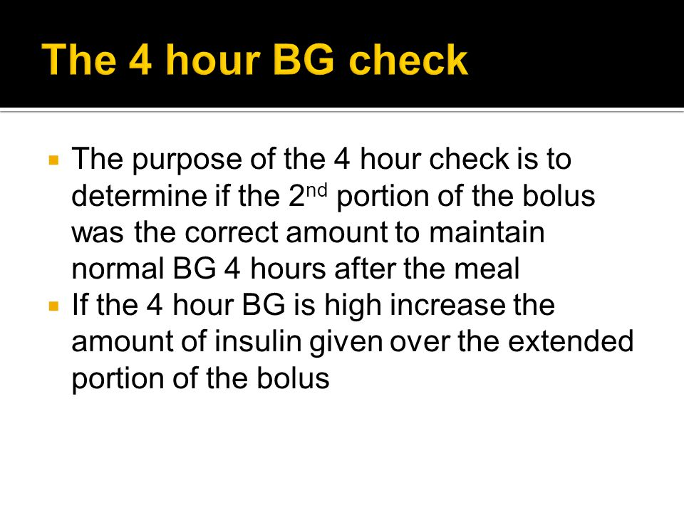 The 4 hour BG check