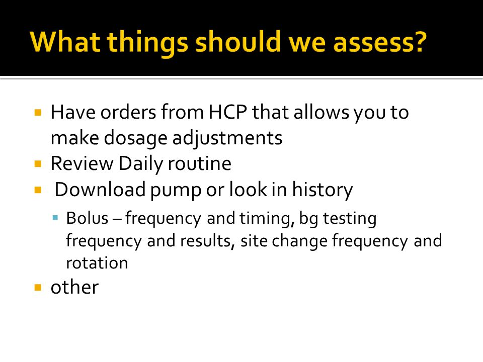 What things should we assess