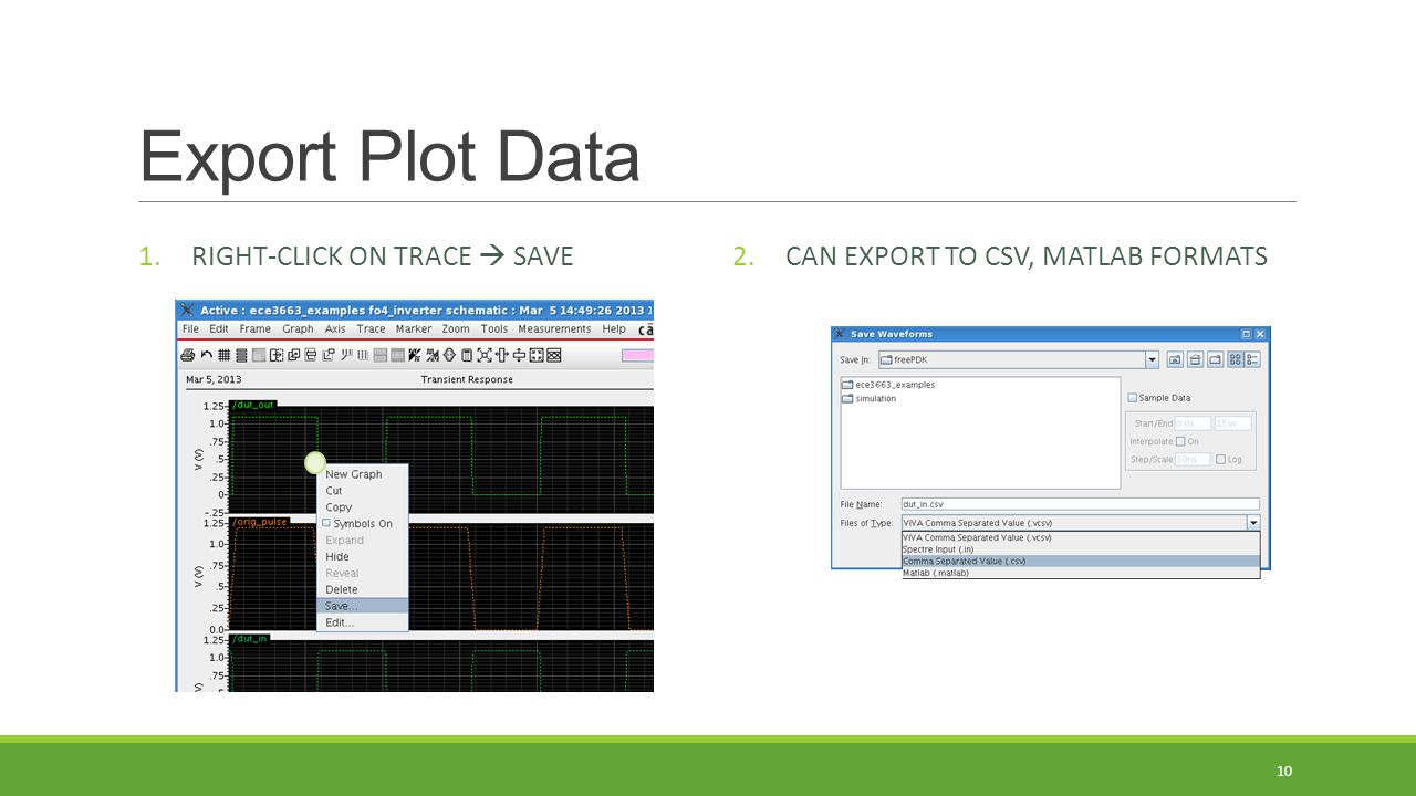 Export Plot Data RIGHT-CLICK ON TRACE  SAVE