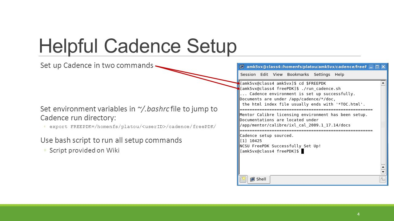 Helpful Cadence Setup Set up Cadence in two commands