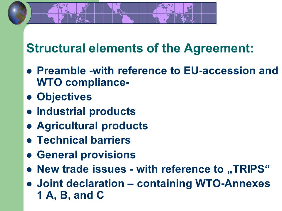 Structural elements of the Agreement: