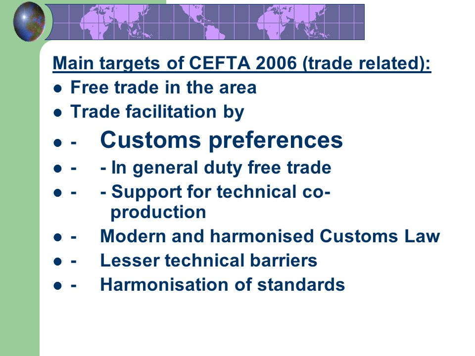 Main targets of CEFTA 2006 (trade related):