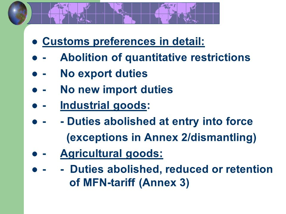 Customs preferences in detail: