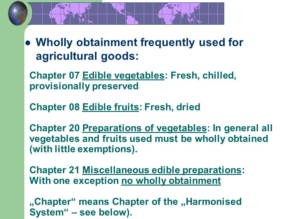 Wholly obtainment frequently used for agricultural goods: