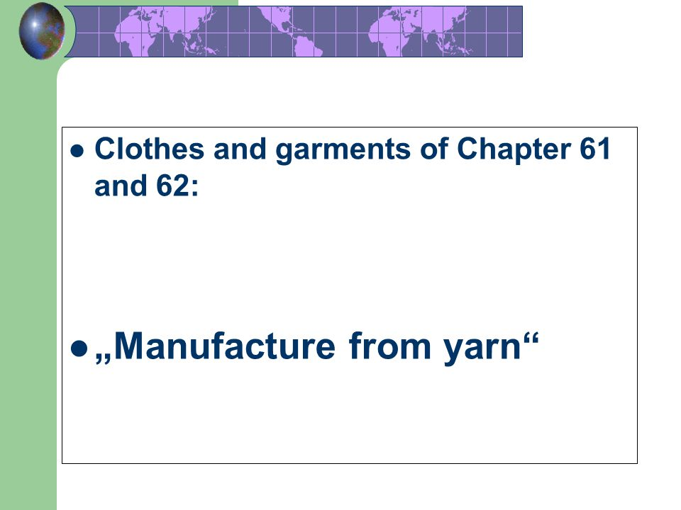 """Manufacture from yarn"