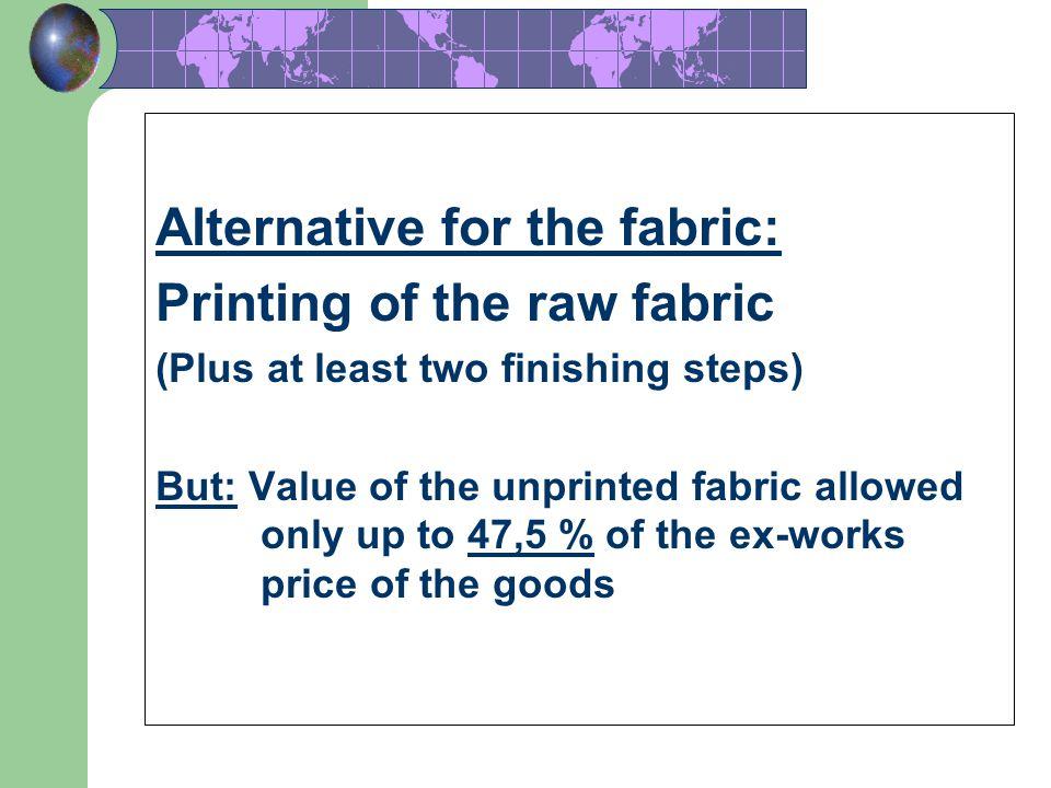 Alternative 1/ for fabrics: