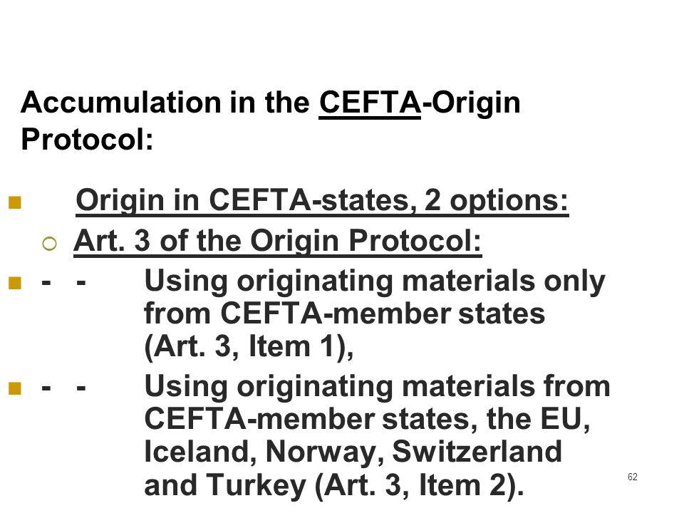 Accumulation in the CEFTA-Origin Protocol:
